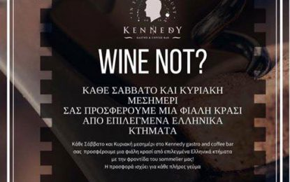 WINE NOT @Kennedy Gastro and Coffee bar
